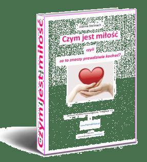 """Poradnik PDF """"Czym jest miłość"""" dla Czytelników Biuletynu Piękna Miłość"""