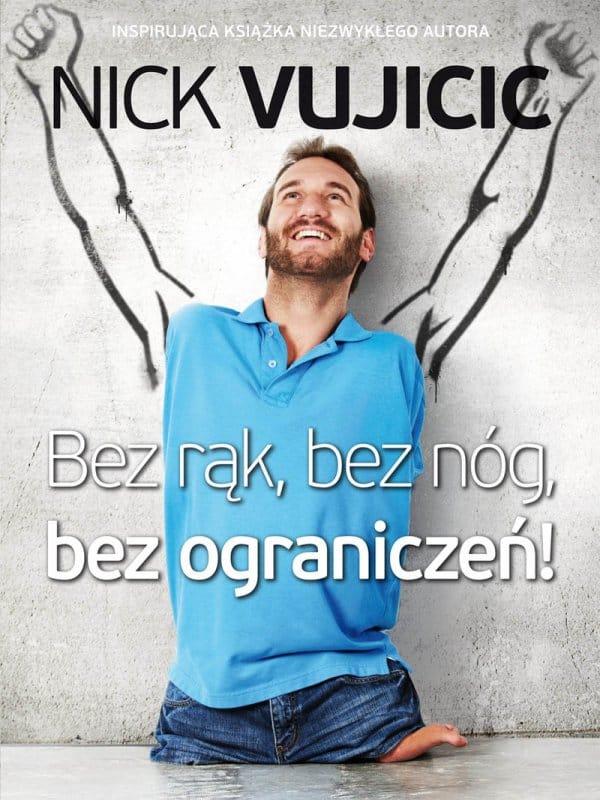NIck Vujicic - Bez rąk, bez nóg, bez ograniczeń